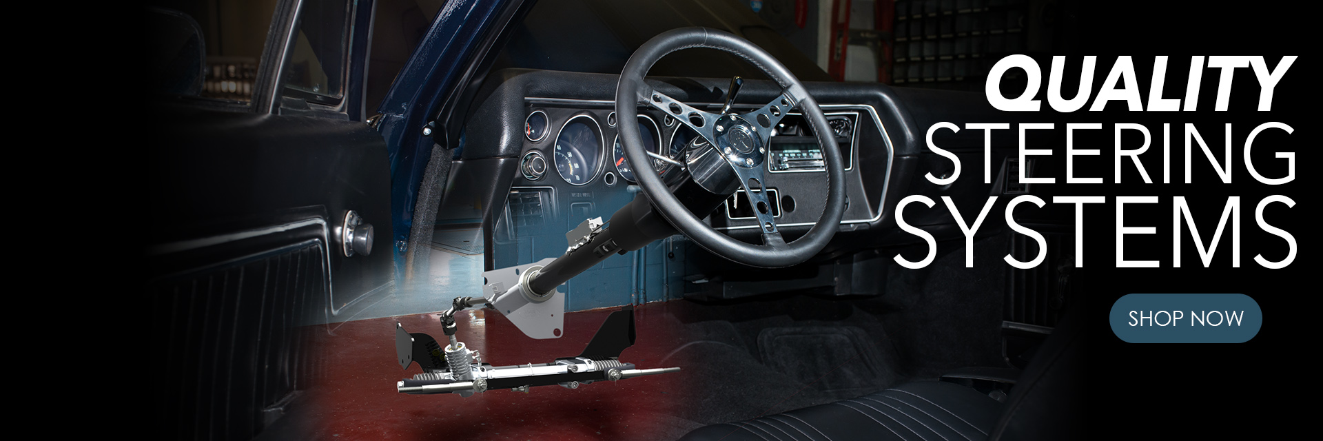 Quality steering systems